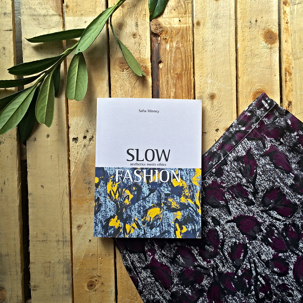 Slow Fashion: The New Book by Safia Minney